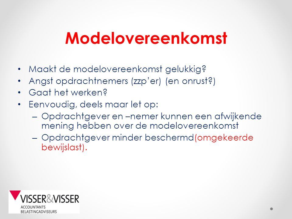 Modelovereenkomst Maakt de modelovereenkomst gelukkig.