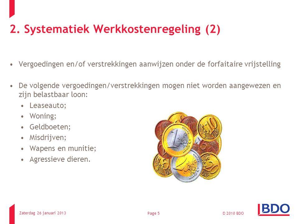 2. Systematiek Werkkostenregeling (2) Vergoedingen en/of verstrekkingen aanwijzen onder de forfaitaire vrijstelling De volgende vergoedingen/verstrekk