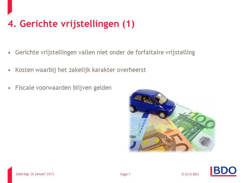 4. Gerichte vrijstellingen (1) Gerichte vrijstellingen vallen niet onder de forfaitaire vrijstelling Kosten waarbij het zakelijk karakter overheerst F