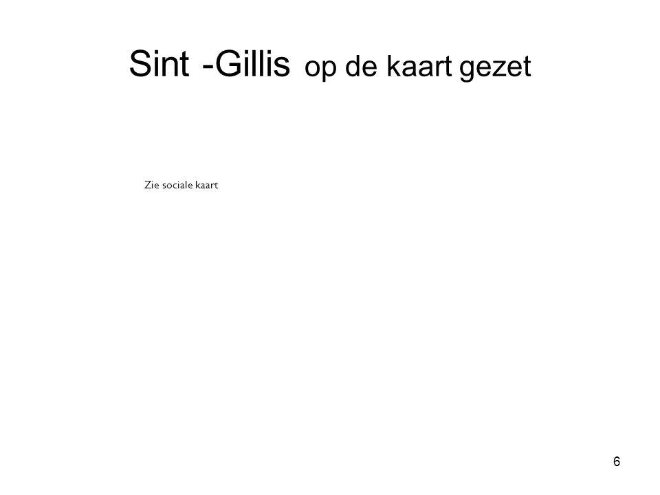 6 Sint -Gillis op de kaart gezet Zie sociale kaart