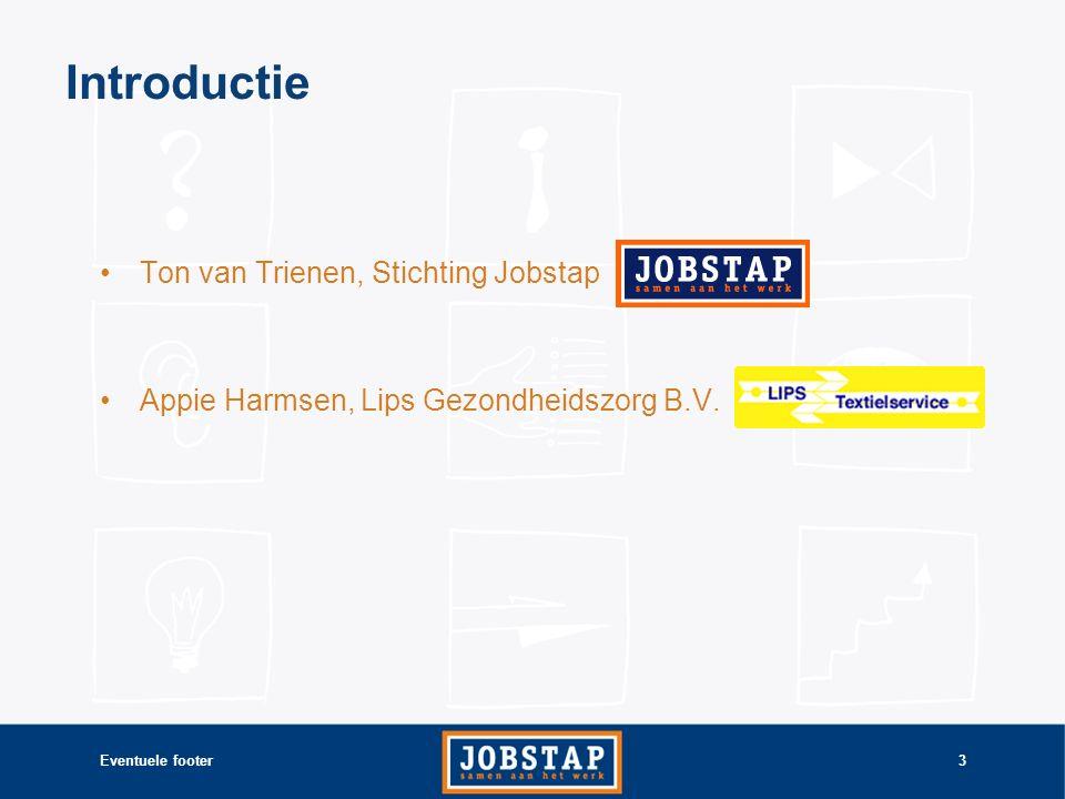 Eventuele footer3 Ton van Trienen, Stichting Jobstap Appie Harmsen, Lips Gezondheidszorg B.V.