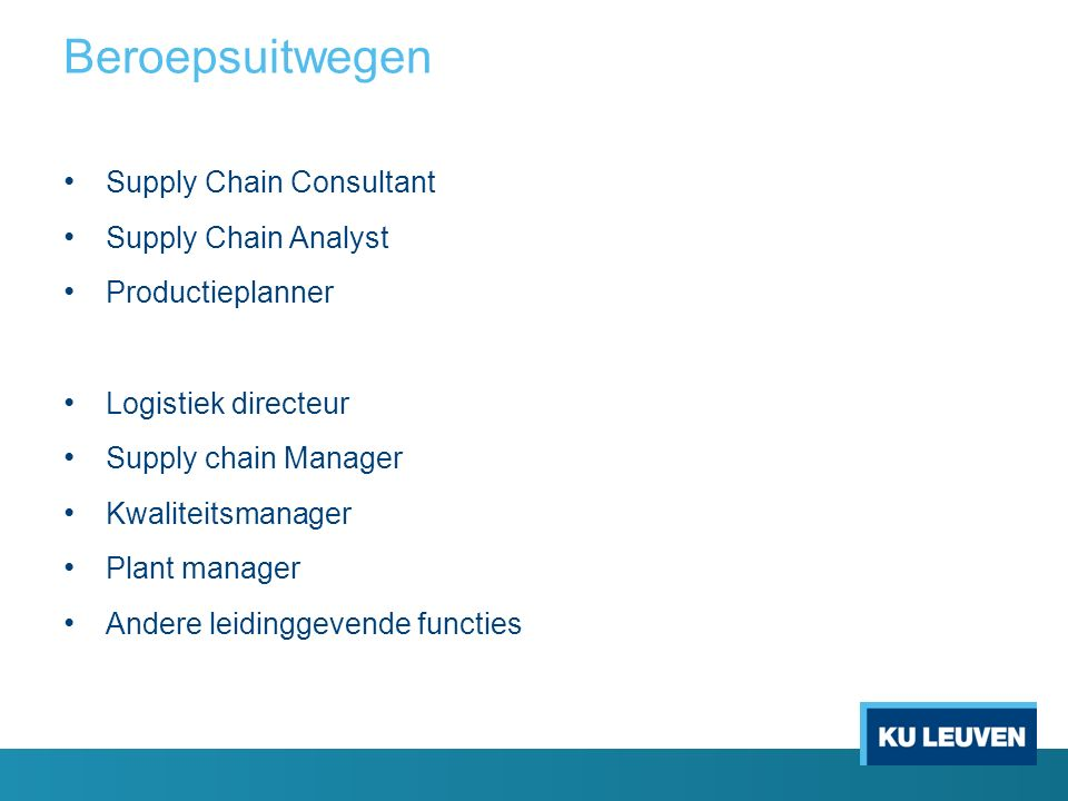 Supply Chain Consultant Supply Chain Analyst Productieplanner Logistiek directeur Supply chain Manager Kwaliteitsmanager Plant manager Andere leidingg