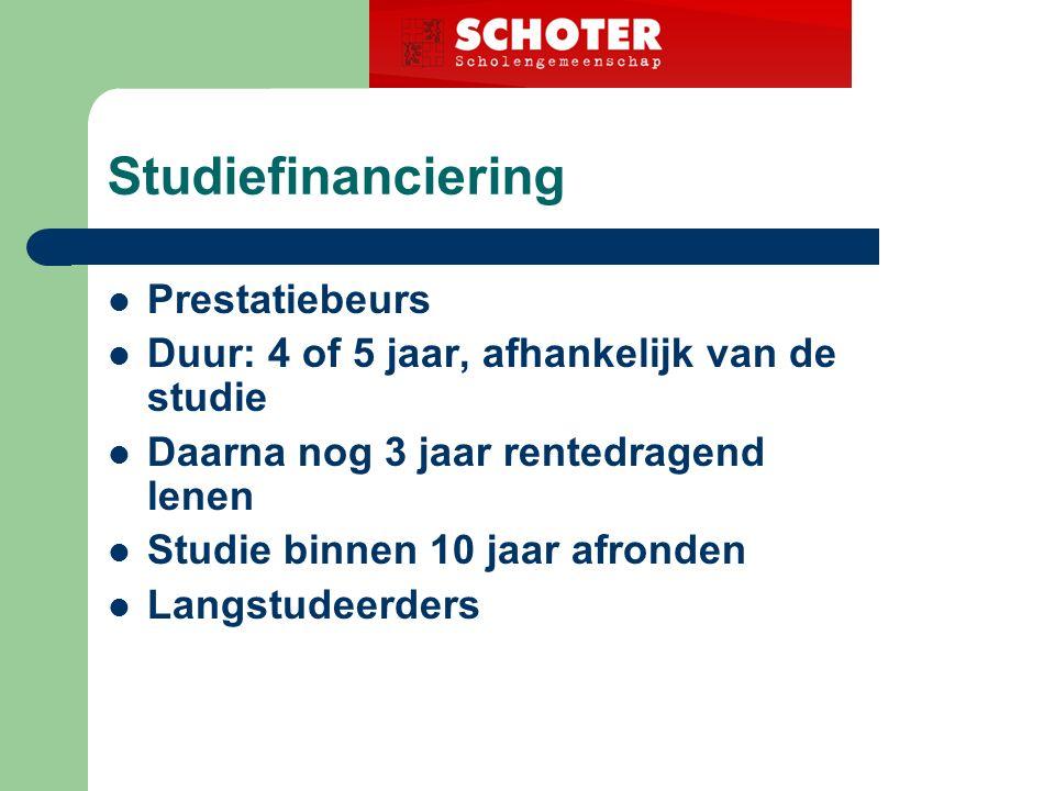 Studiefinanciering Prestatiebeurs Duur: 4 of 5 jaar, afhankelijk van de studie Daarna nog 3 jaar rentedragend lenen Studie binnen 10 jaar afronden Langstudeerders