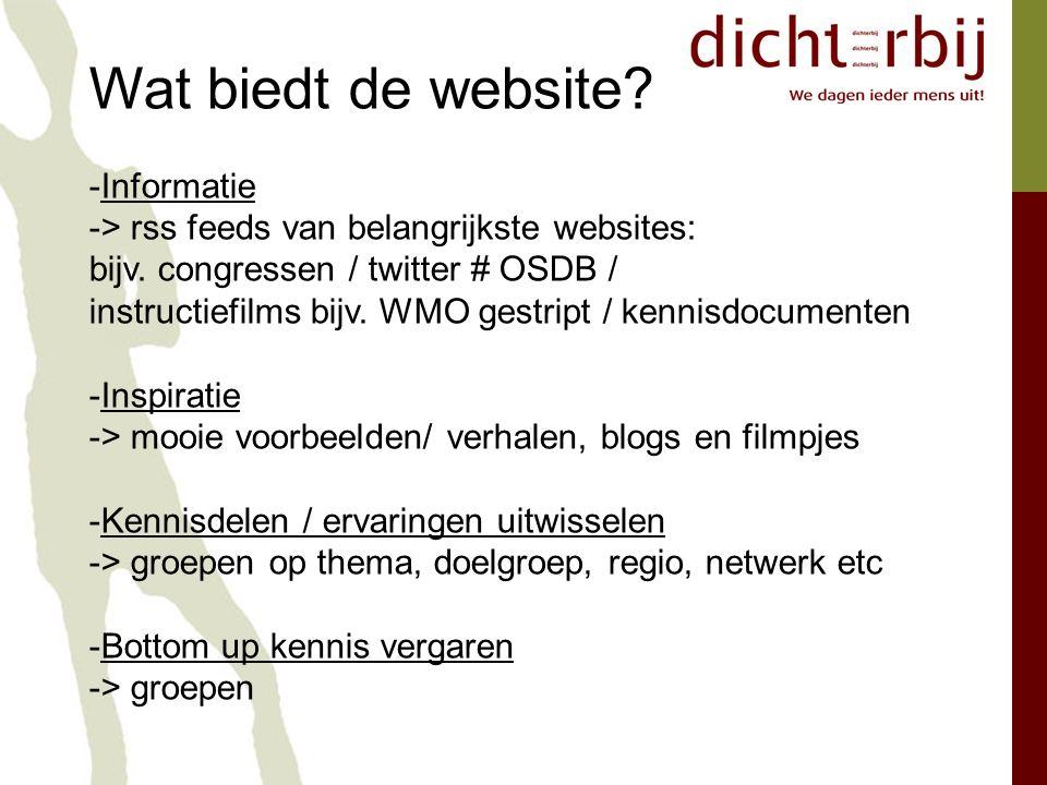 Wat biedt de website. -Informatie -> rss feeds van belangrijkste websites: bijv.