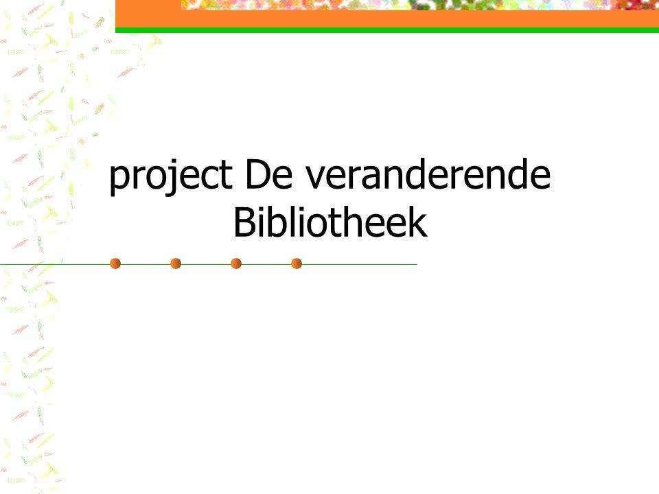 project De veranderende Bibliotheek
