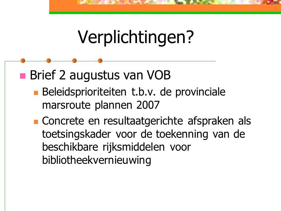 Verplichtingen. Brief 2 augustus van VOB Beleidsprioriteiten t.b.v.