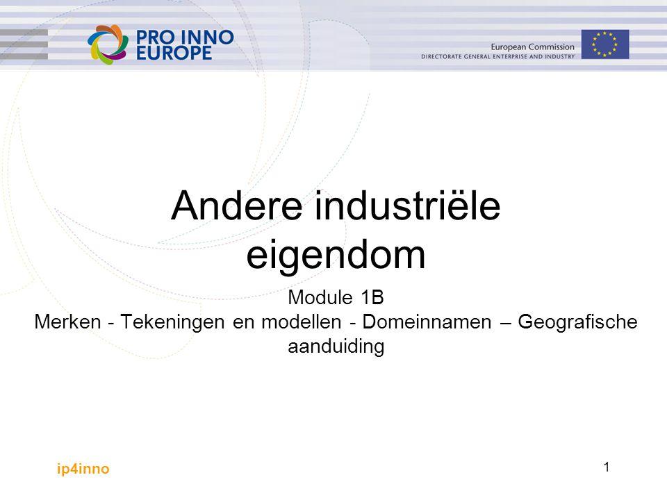 ip4inno 2 Inhoud Introductie - relevantie van IE Merken Tekeningen en modellen Domeinnamen Geografische aanduiding