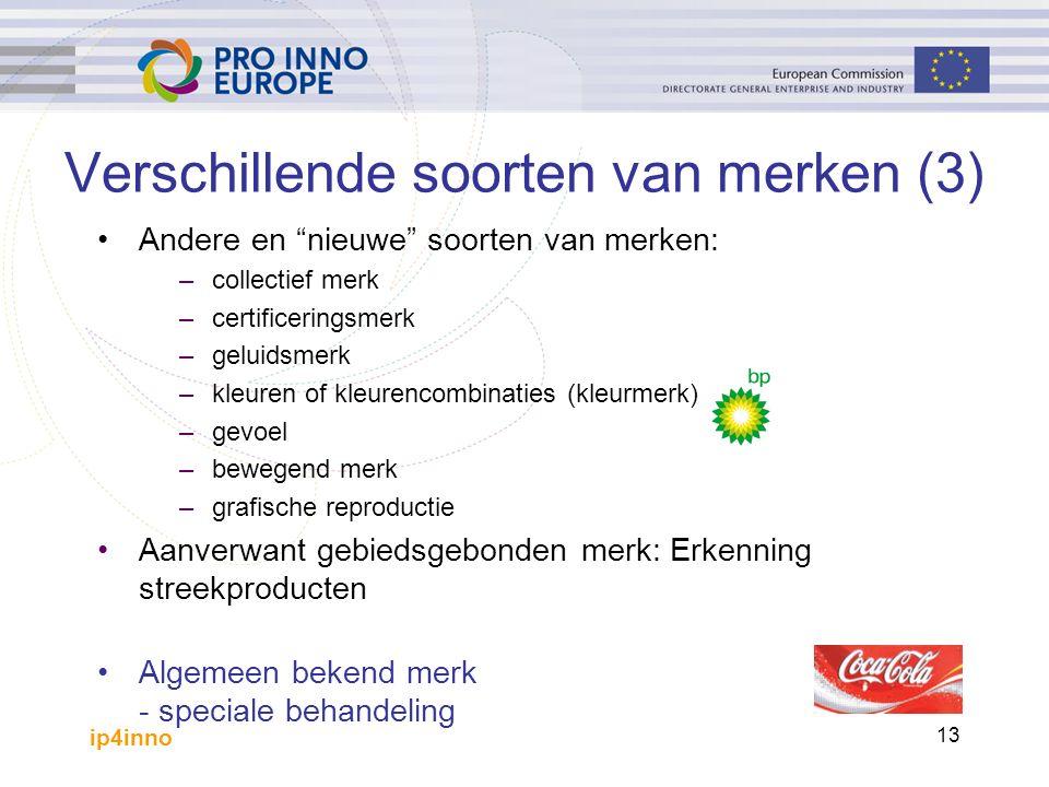 """ip4inno 13 Verschillende soorten van merken (3) Andere en """"nieuwe"""" soorten van merken: –collectief merk –certificeringsmerk –geluidsmerk –kleuren of k"""