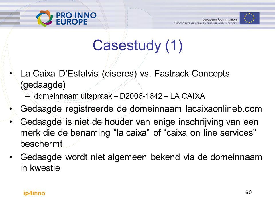 ip4inno 60 Casestudy (1) La Caixa D'Estalvis (eiseres) vs.