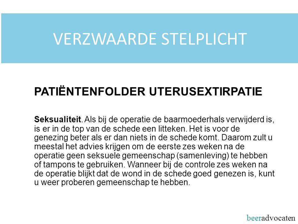 beeradvocaten VERZWAARDE STELPLICHT PATIËNTENFOLDER UTERUSEXTIRPATIE Seksualiteit.