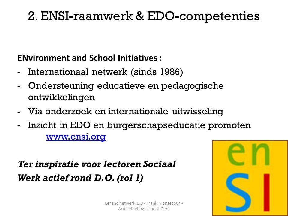 Essentie van duurzame ontwikkeling : -Onderlinge afhankelijkheid van sociale, economische en ecol.