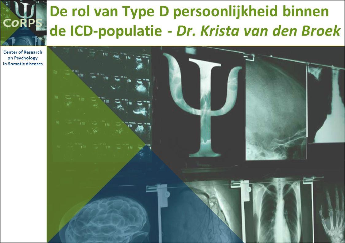 De rol van Type D persoonlijkheid binnen de ICD-populatie - Dr.