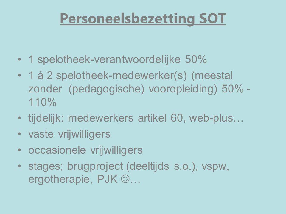 Personeelsbezetting SOT 1 spelotheek-verantwoordelijke 50% 1 à 2 spelotheek-medewerker(s) (meestal zonder (pedagogische) vooropleiding) 50% - 110% tij