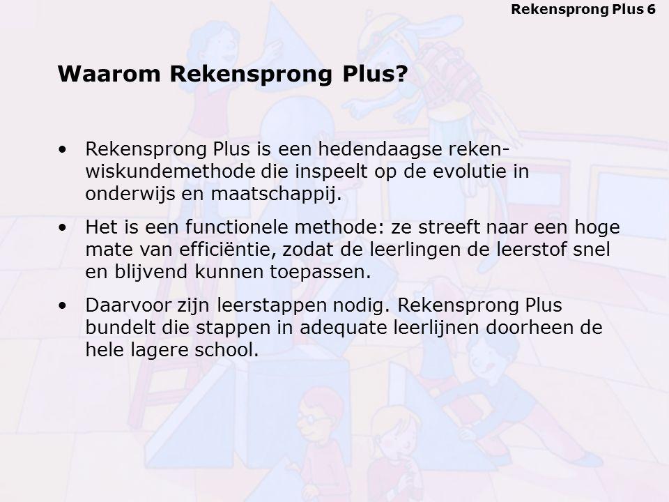Rekensprong Plus 6 Waarom Rekensprong Plus.