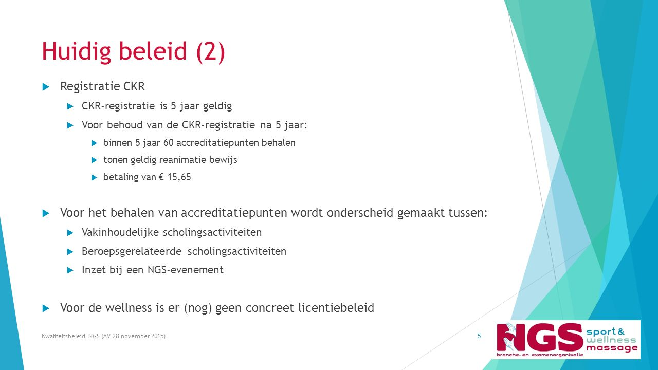 Huidig beleid (2) 5  Registratie CKR  CKR-registratie is 5 jaar geldig  Voor behoud van de CKR-registratie na 5 jaar:  binnen 5 jaar 60 accreditat