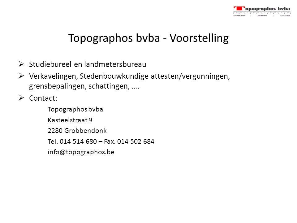 Topographos bvba - Voorstelling  Studiebureel en landmetersbureau  Verkavelingen, Stedenbouwkundige attesten/vergunningen, grensbepalingen, schattingen, ….