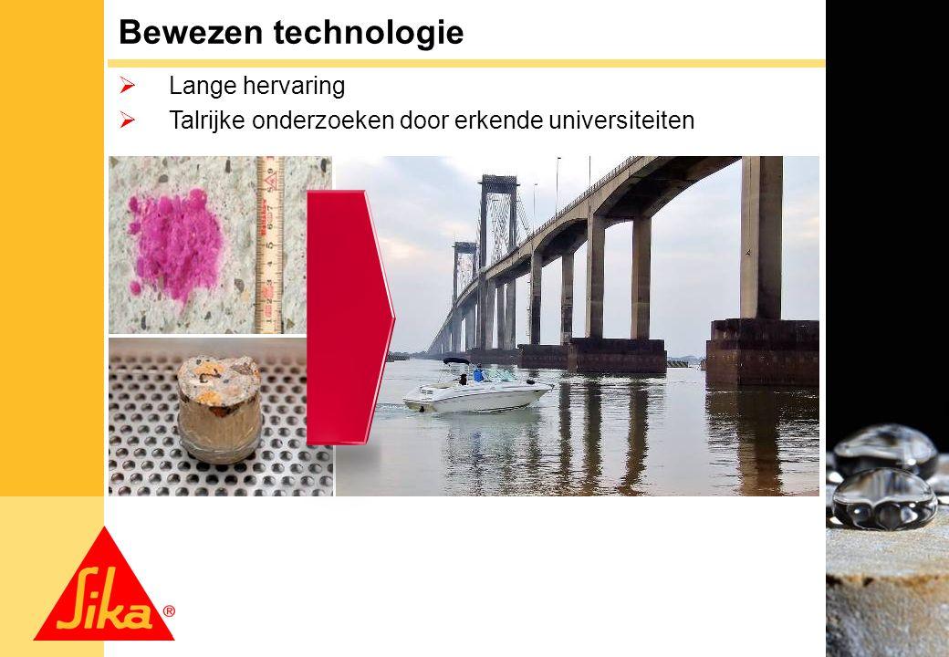 2 Bewezen technologie  Lange hervaring  Talrijke onderzoeken door erkende universiteiten