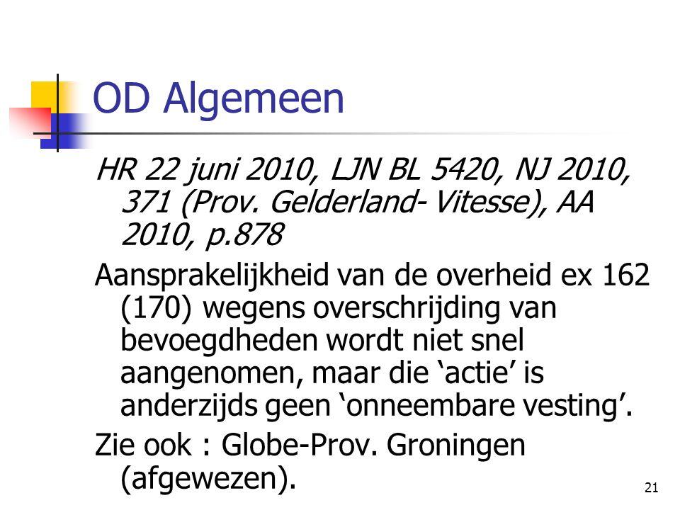 21 OD Algemeen HR 22 juni 2010, LJN BL 5420, NJ 2010, 371 (Prov.