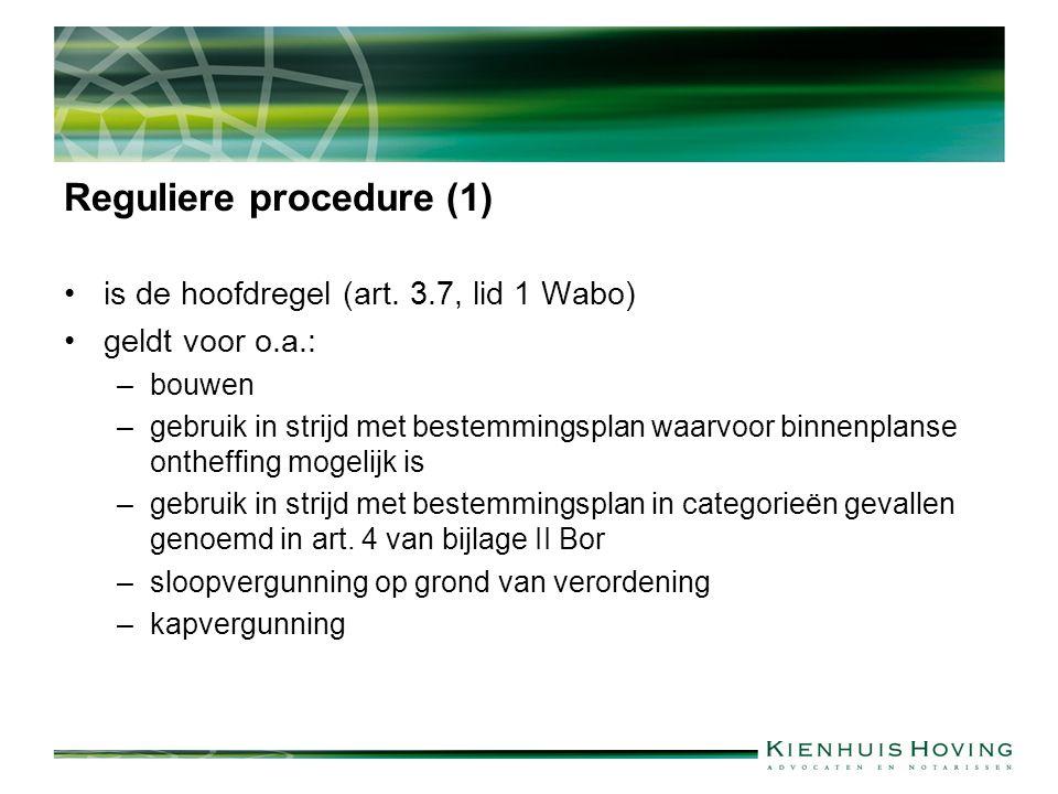 Reguliere procedure (1) is de hoofdregel (art.