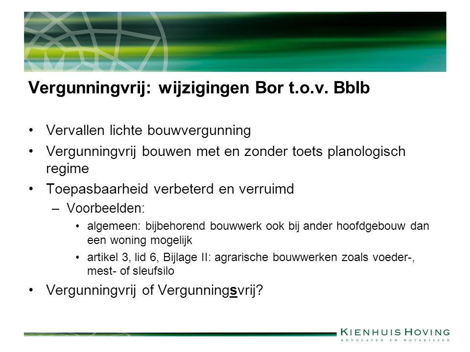 Vergunningvrij: wijzigingen Bor t.o.v.
