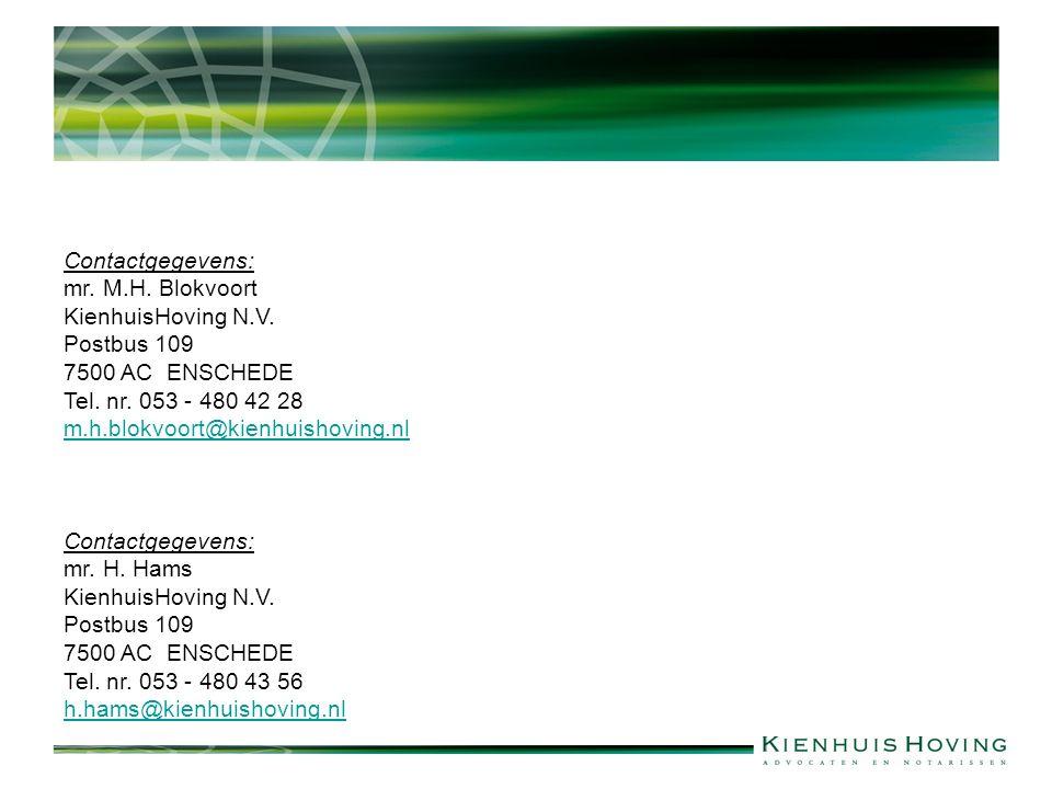 Contactgegevens: mr. M.H. Blokvoort KienhuisHoving N.V.