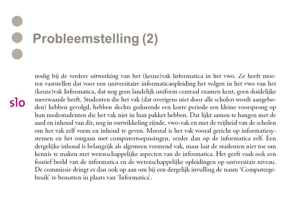Probleemstelling (2)