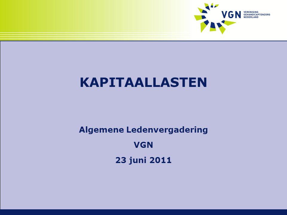 KAPITAALLASTEN Algemene Ledenvergadering VGN 23 juni 2011