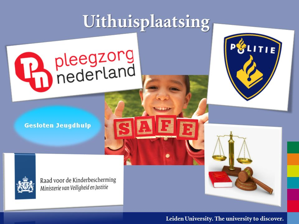 Leiden University. The university to discover. Uithuisplaatsing