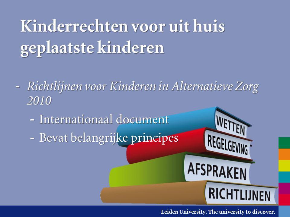 Leiden University. The university to discover. Belangrijke principes