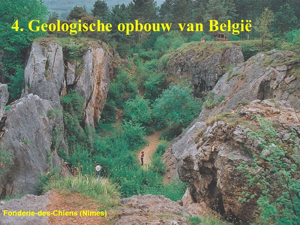 4. Geologische opbouw van België Fonderie-des-Chiens (Nimes)