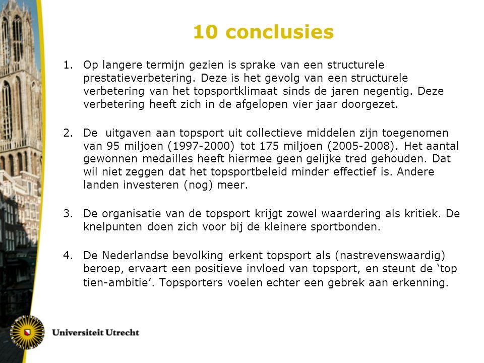 10 conclusies 1.Op langere termijn gezien is sprake van een structurele prestatieverbetering.