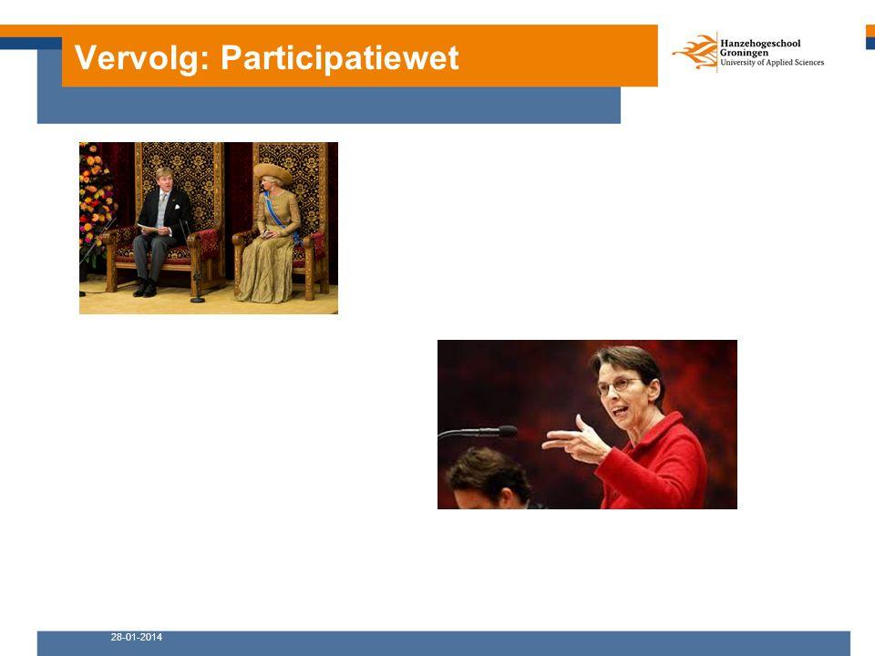 Vervolg: Participatiewet 28-01-2014