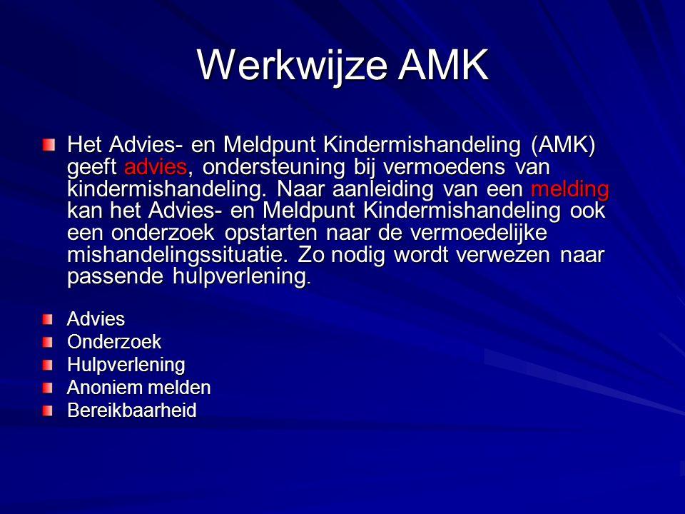 Werkwijze AMK Het Advies- en Meldpunt Kindermishandeling (AMK) geeft advies, ondersteuning bij vermoedens van kindermishandeling.