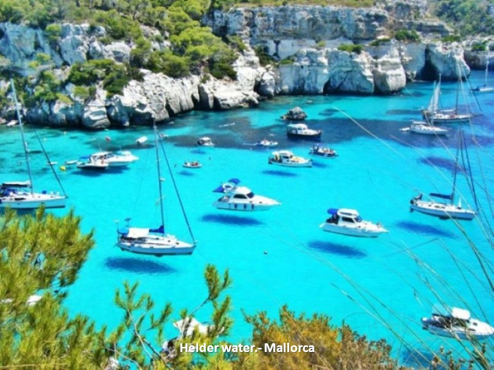 Helder water.- Mallorca