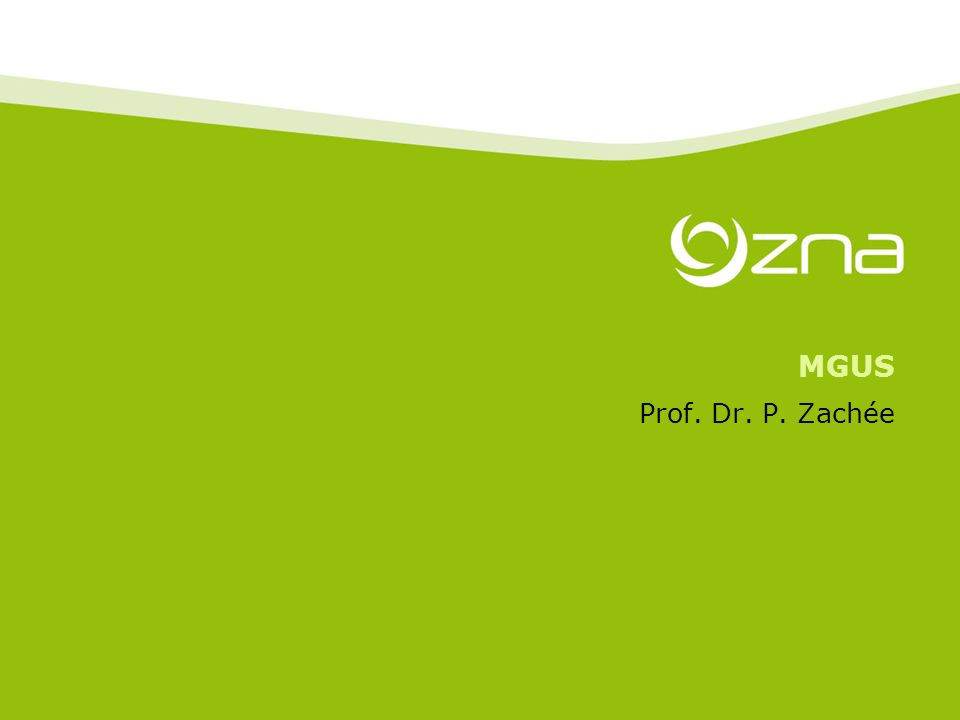 MGUS Prof. Dr. P. Zachée