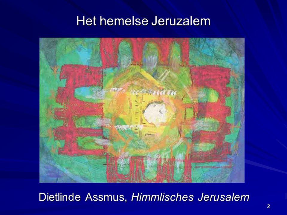Het hemelse Jeruzalem Dietlinde Assmus, Himmlisches Jerusalem 2