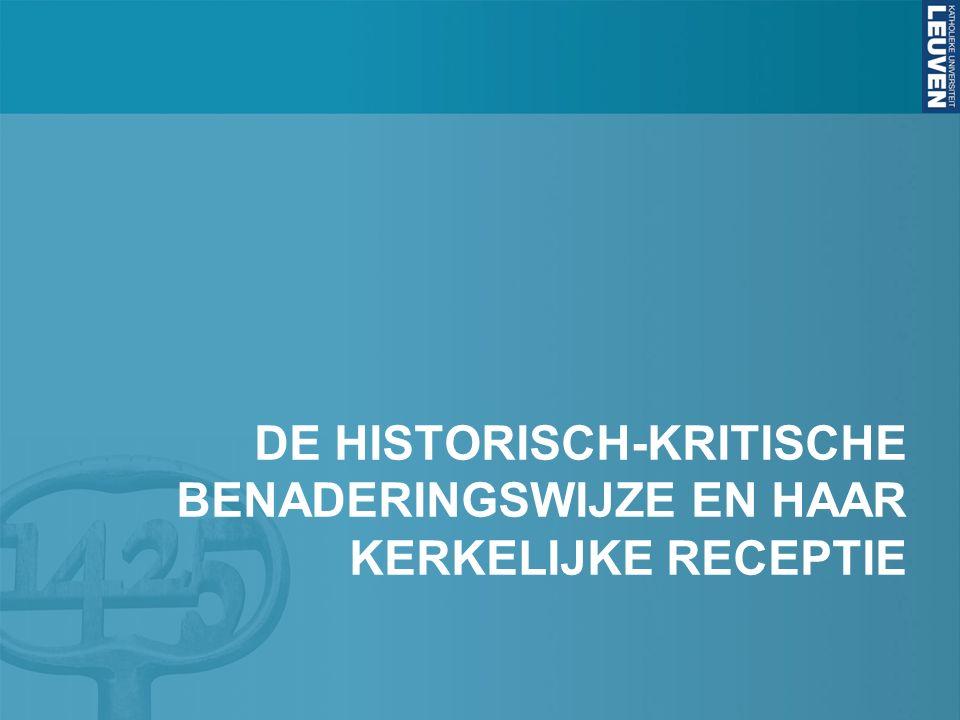 DE HISTORISCH-KRITISCHE BENADERINGSWIJZE EN HAAR KERKELIJKE RECEPTIE