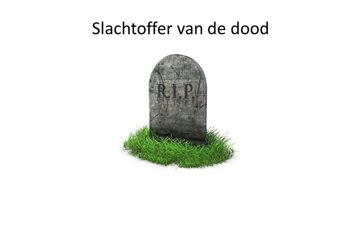 Slachtoffer van de dood