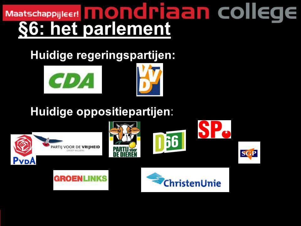 Huidige regeringspartijen: Huidige oppositiepartijen: §6: het parlement
