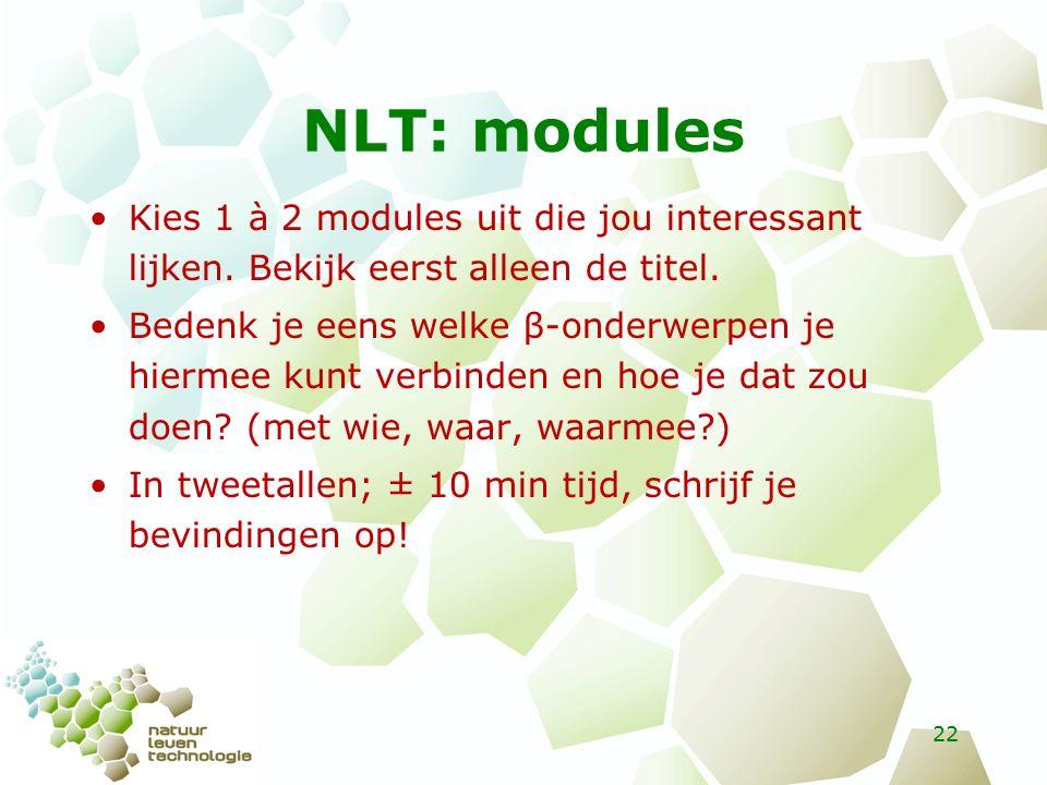 NLT: modules Kies 1 à 2 modules uit die jou interessant lijken.