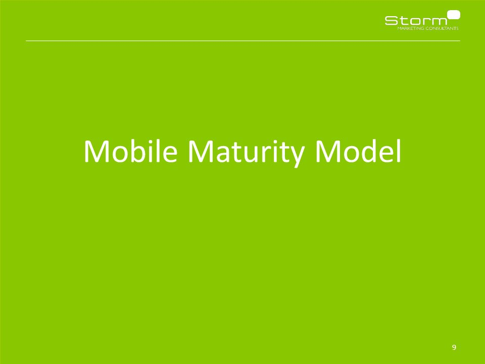 Mobile Maturity Model 9