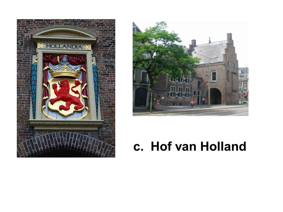 c. Hof van Holland
