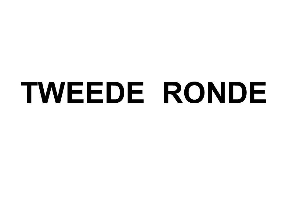 TWEEDE RONDE