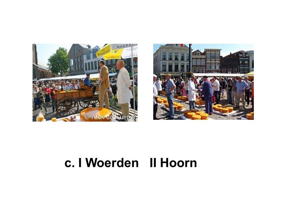 c. I Woerden II Hoorn