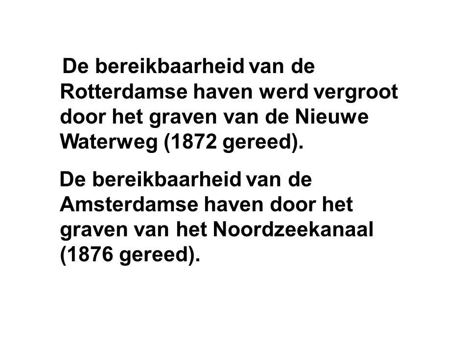 De bereikbaarheid van de Rotterdamse haven werd vergroot door het graven van de Nieuwe Waterweg (1872 gereed).