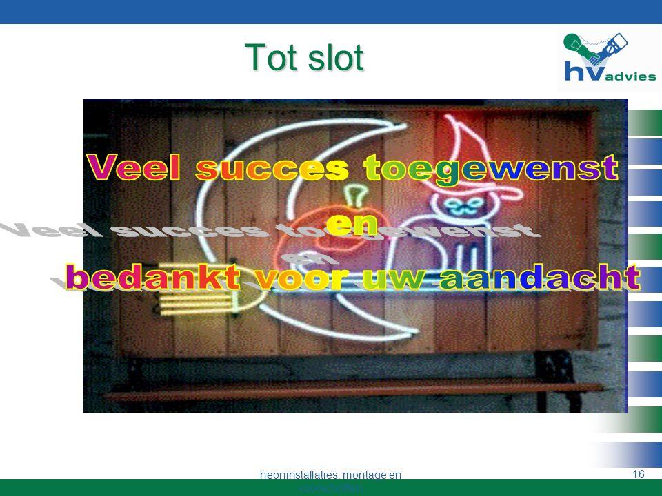 neoninstallaties: montage en voorschriften 15 Terminologie Aardlekschakelaar Glasbreukdetectie AM detector Brandweerschakelaar Strooiveld trafo Consta