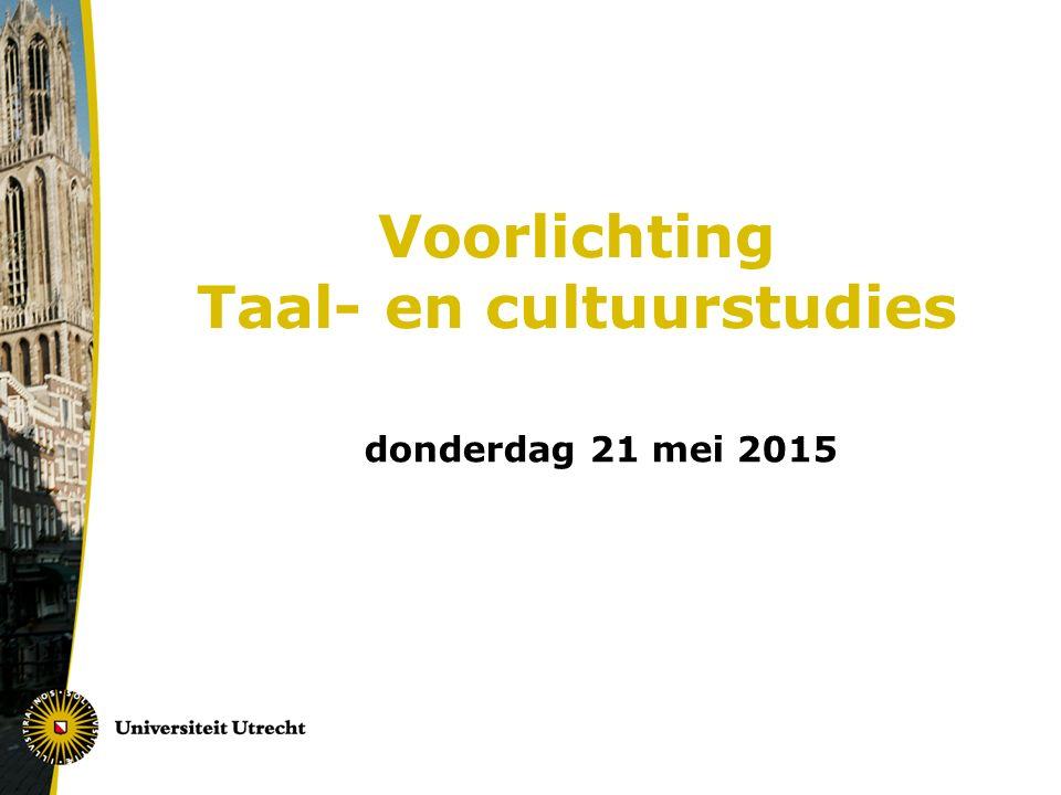 Voorlichting Taal- en cultuurstudies donderdag 21 mei 2015