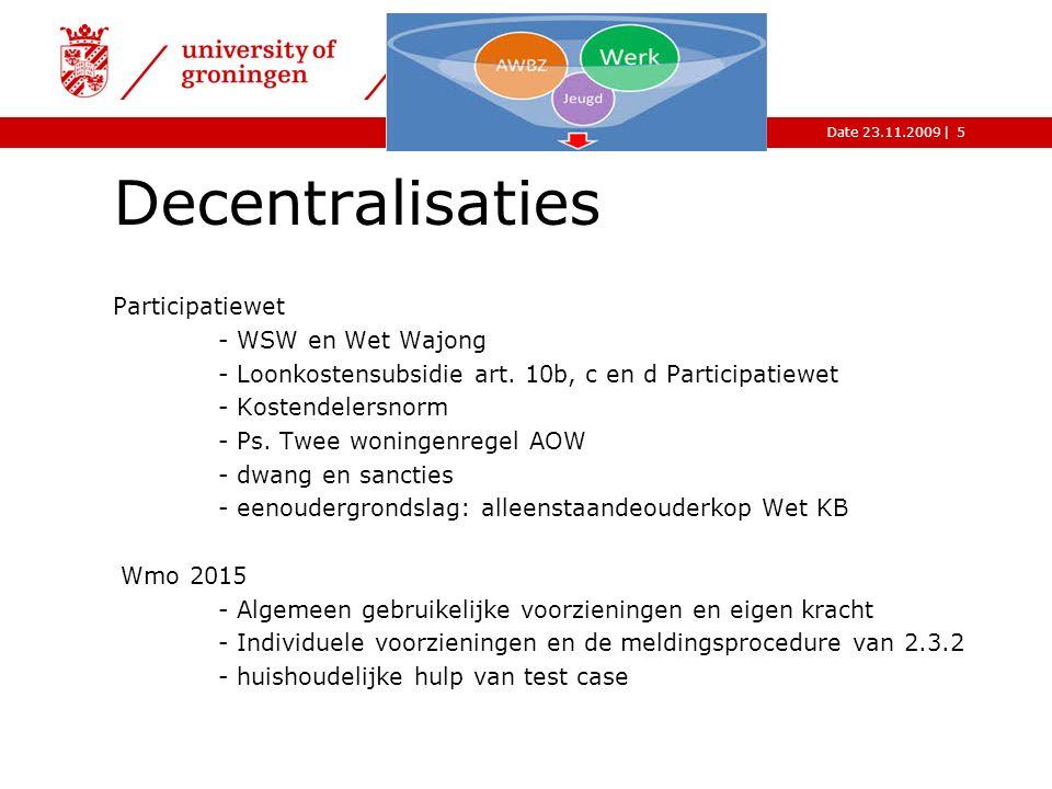 |Date 23.11.2009 faculty of law Decentralisaties Participatiewet - WSW en Wet Wajong - Loonkostensubsidie art.
