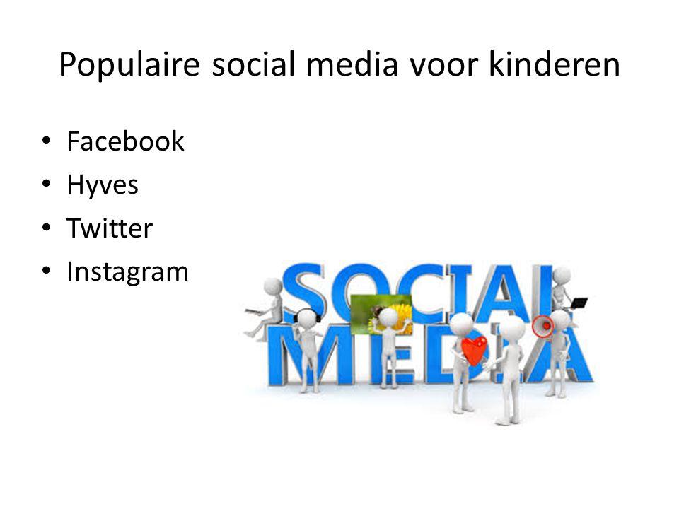 Populaire social media voor kinderen Facebook Hyves Twitter Instagram