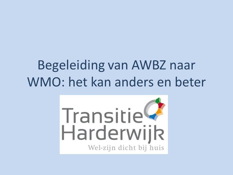 Begeleiding van AWBZ naar WMO: het kan anders en beter